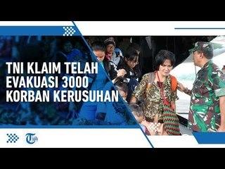 TNI Klaim Evakuasi 3000 Orang Pasca-Insiden Rusuh di Wamena