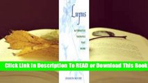 [Read] Lupus: Alternative Therapies That Work  For Full