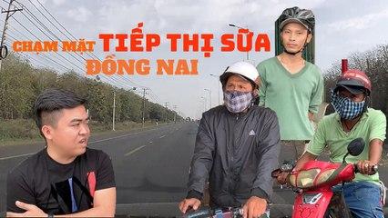 Trailer - Chạm mặt -Tiếp Thị Sữa- Đồng Nai