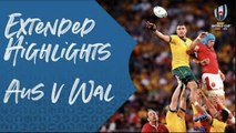 Extended Highlights : Australia v Wales - Rugby World Cup 2019