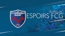 Aurillac -  Espoirs FCG : le résumé vidéo