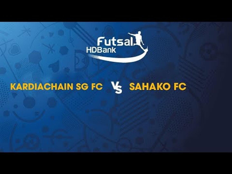 Trực tiếp | Kardiachain SG FC - Sahako FC | Futsal HDBank 2019 | NEXT SPORTS  | NEXT SPORTS