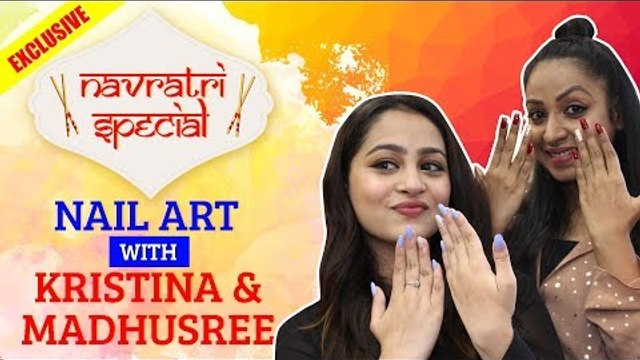 Navratri Special: Nail Art with Kristina and Madhushree |Yeh Un Dinon Ki Baat Hai