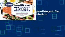 [NEW RELEASES]  The Complete Ketogenic Diet for Beginners: Your Essential Guide to Living the