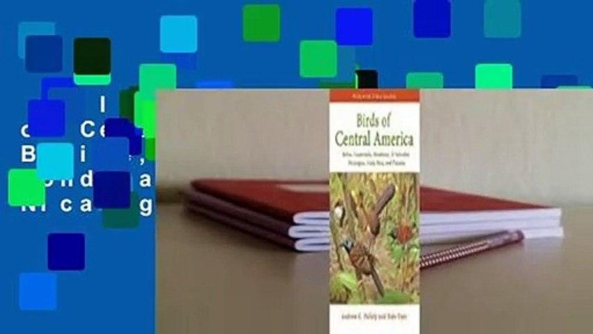 Full version Birds of Central America: Belize, Guatemala, Honduras, El Salvador, Nicaragua,   Godialy.com