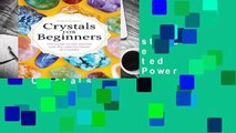 [GIFT IDEAS] Crystals for Beginners: The Guide to Get Started with the Healing Power of Crystals