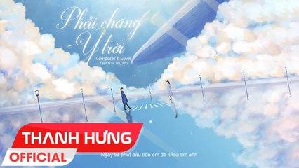 PHẢI CHĂNG Ý TRỜI - THANH HƯNG x VƯƠNG BẢO NAM - COVER PIANO VERSION