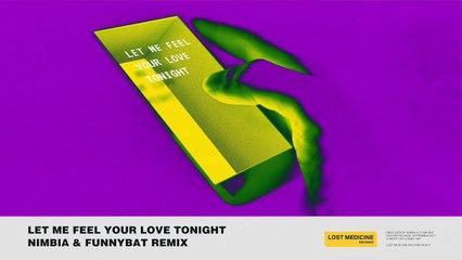 NIMBIA x FUNNYBAT REMIX II LET ME FEEL YOUR LOVE TONIGHT