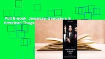 Full E-book  Jamaican Gangsters & American Thugs  Review