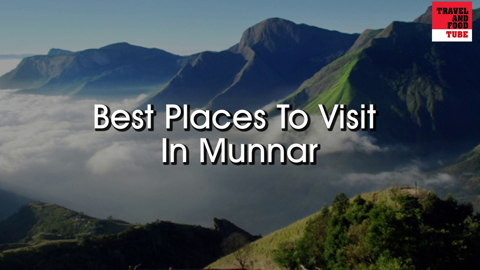 Best Places to Visit in Munnar, Kerala, India
