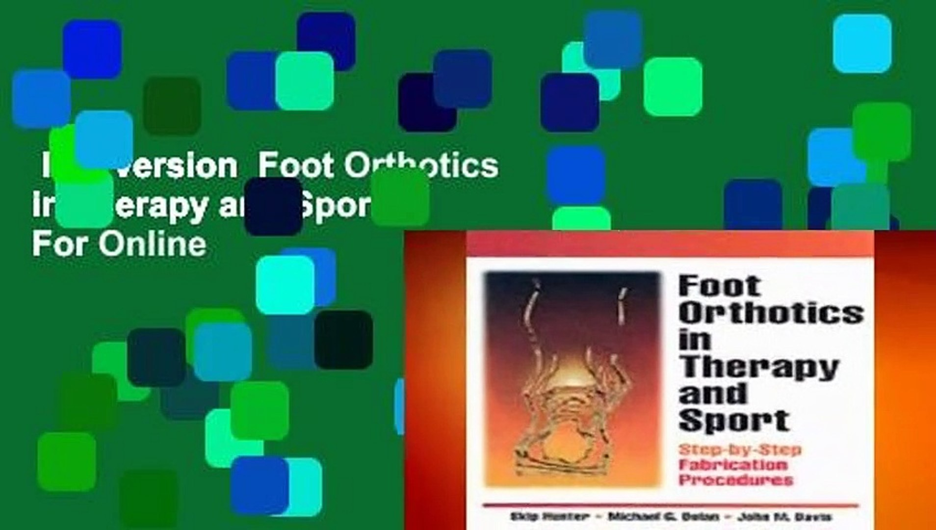 Full version  Foot Orthotics in Therapy and Sport  For Online