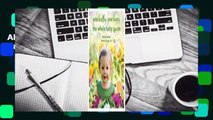 About For Books  Grow Healthy. Grow Happy. The Whole Baby Guide  For Kindle