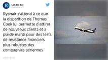 """Ryanair pense """"récupérer des clients de Thomas Cook"""""""