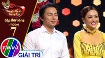 THVL | Tuyệt đỉnh song ca - Cặp đôi vàng 2019 | Tập 7[4]: Xác Pháo Nhà Ai, Nửa Đời Hương Phấn - Minh Dũng, Thái Ngân