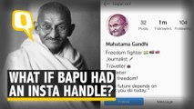 What If Mahatma Gandhi Had a #NoFilter Instagram Account?