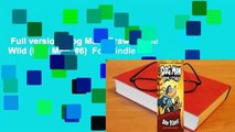 Full version  Dog Man: Brawl of the Wild (Dog Man, #6)  For Kindle