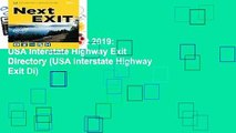 [Doc] The Next Exit 2019  USA Interstate Highway Exit Directory (USA Interstate Highway Exit Di)
