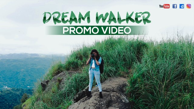 Dream Walker Promo    Let's Dream Let's Walk