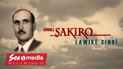 Dengbêj Şakiro - Lawikê Cindî - [Archive, Vol. 20 © SesMedia]