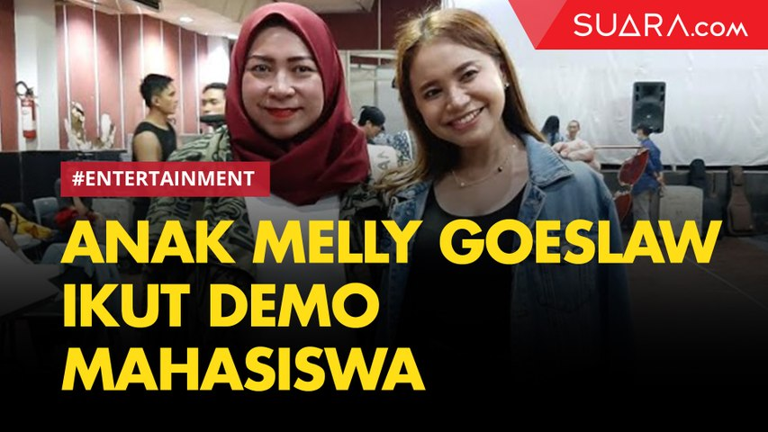 Anak Ikut Demo, Malam-malam Telepon Melly Goeslaw dan Bikin Khawatir