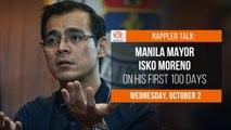 Rappler Talk: Manila Mayor Isko Moreno on his first 100 days in office