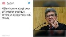 Jean-Luc Mélenchon sera jugé pour diffamation publique envers un ex-journaliste du Monde