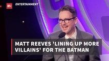 Plenty Of Villains For 'The Batman'