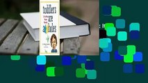 Full E-book  Toddlers Are A**holes: It's Not Your Fault  Best Sellers Rank : #3