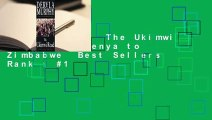 Full E-book  The Ukimwi Road: From Kenya to Zimbabwe  Best Sellers Rank : #1