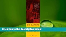 Bad Elements: Chinese Rebels from Los Angeles to Beijing  Best Sellers Rank : #1