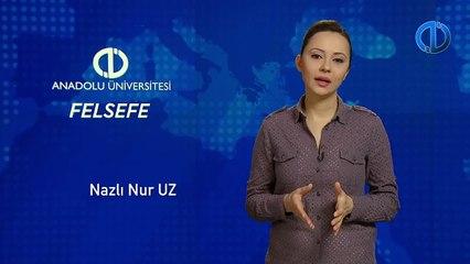 FELSEFE - Ünite 5 Konu Anlatımı 1