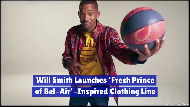 Will Smith launches 'Fresh Prince of Bel Air'-inspired clothing line