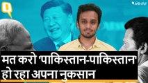 India को अपना फोकस Pakistan के बजाय China पर रखना चाहिए   Quint Hindi