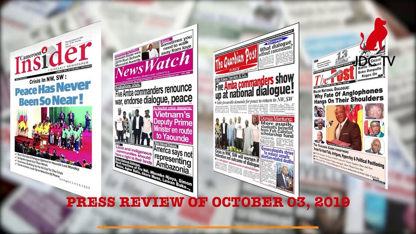 CAMEROONIAN PRESS REVIEW OF OCTOBER 3,2019