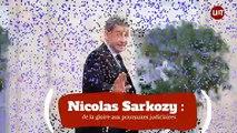 Nicolas Sarkozy  : de la gloire aux poursuites