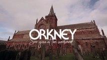Destination Orkney