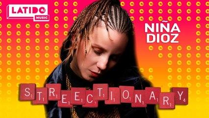 LATIDO MUSIC STREECTIONARY Niña Dioz