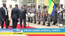 Les dirigeants africains, adeptes du tourisme médical