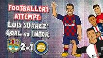 LOLs   Footballers attempt Luis Suarez' goal vs. Inter Milan