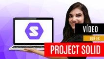 ¿Qué es Proyecto Solid?