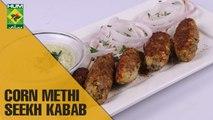 Corn Methi Seekh Kabab | Food Diaries | Masala TV Show | Zarnak Sidhwa