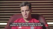 Coutinho compares Bundesliga to Premier League