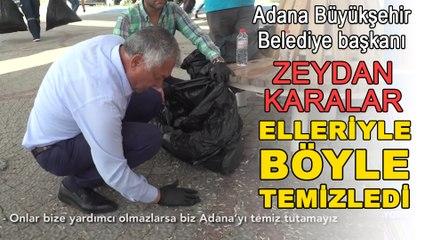 Başkan Zeydan Karalar yerdeki çöpleri elleriyle böyle temizledi