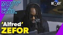 "ZEFOR : ""Alfred"" (Live @ Mouv' Rap Club)"