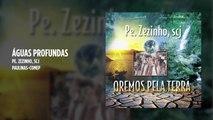 Padre Zezinho, scj - Águas profundas - (Playback)