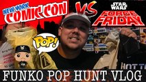 2019 NY COMIC CON NYCC Funko Pop Star Wars TRIPLE Force Friday Funko Pop Hunting Vlog -  EVERY STORE