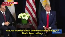 Trump Says He Is 'Not Concerned' With Egypt Protests During Meeting With Egyptian President el-Sisi