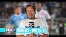 Amiens - OM (3-1) : Les 3 Enseignements du Match