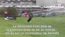Au Danemark, ouverture de la première piste de ski au monde sur un incinérateur de déchets