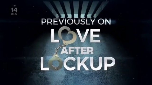 Love After Lockup Season 2 Episode 31 - DIRTY LAUNDRY - 10.4.2019